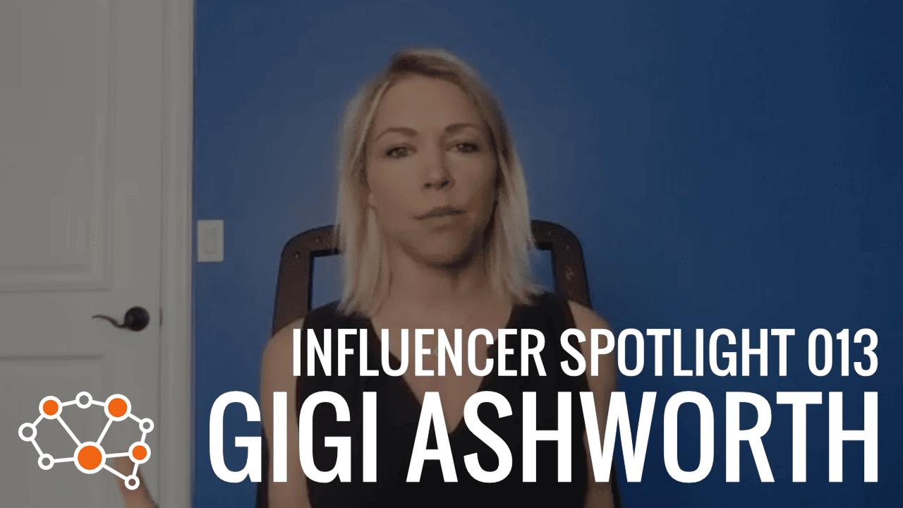 GIGI ASHWORTH Influencer Spotlight