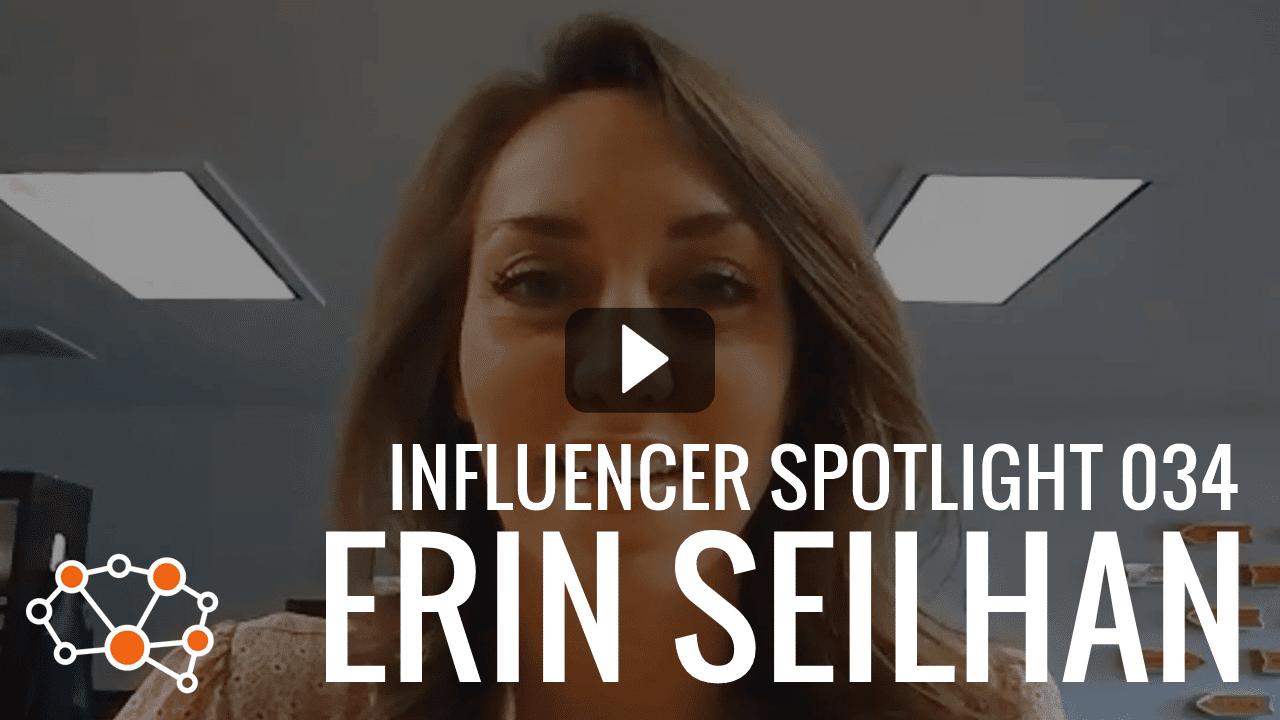 ERIN SEILHAN Influencer Spotlight