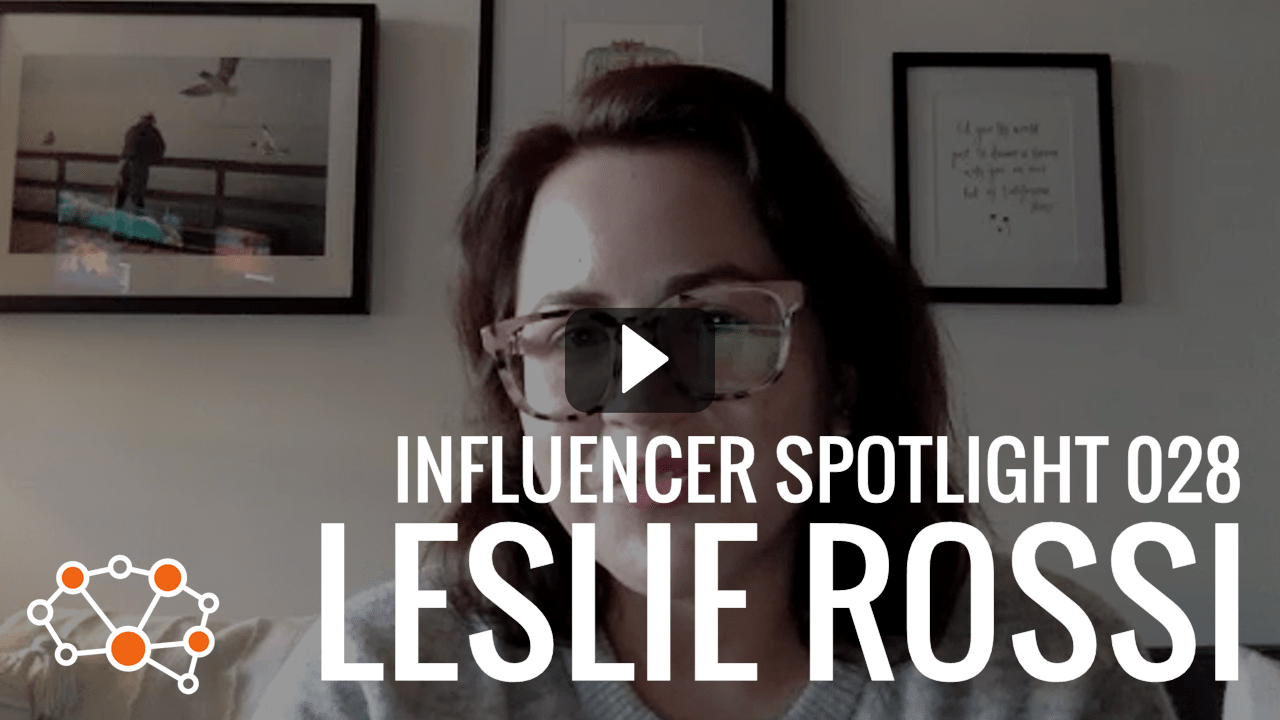 LESLIE ROSSI Influencer Spotlight