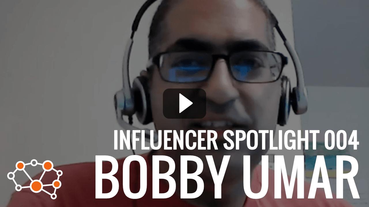 BOBBY UMAR Influencer Spotlight
