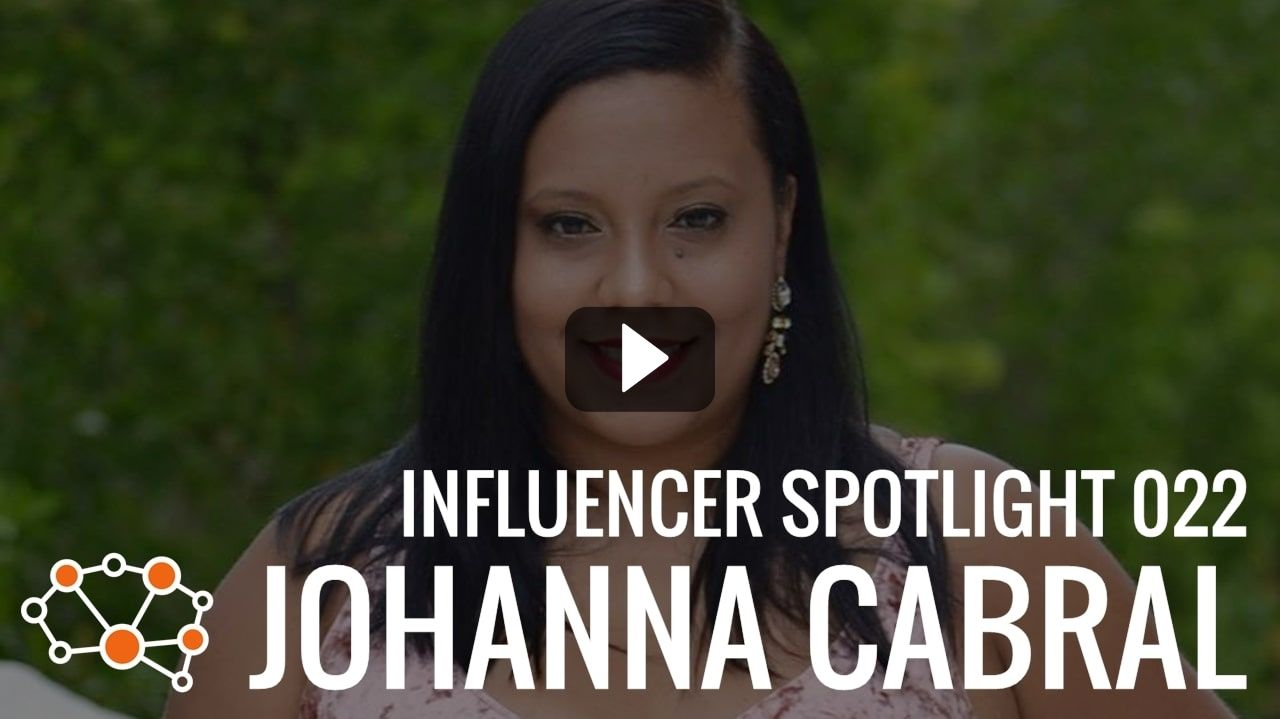 JOHANNA CABRAL Influencer Spotlight