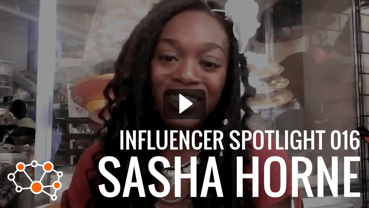 SASHA HORNE Influencer Spotlight