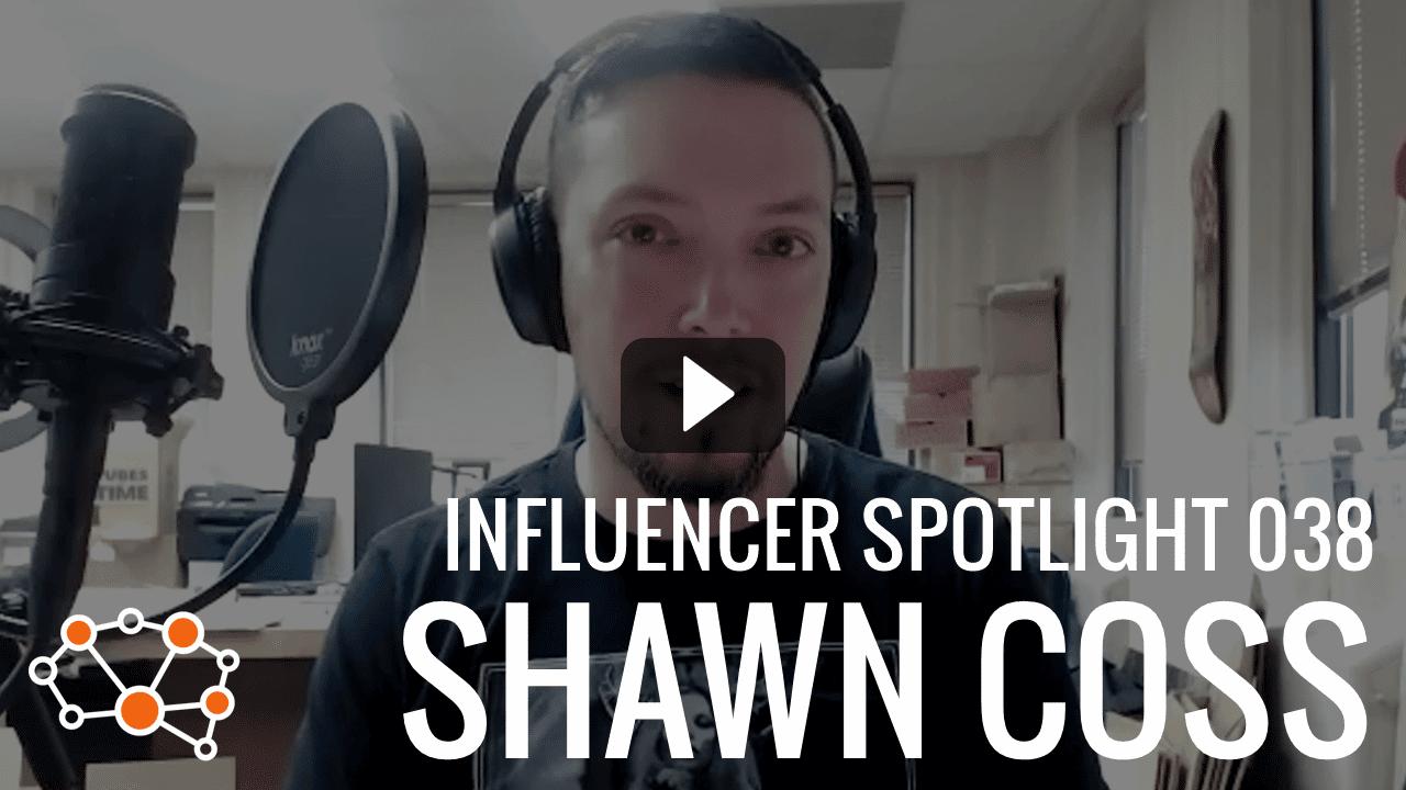 SHAWN COSS Influencer Spotlight [NSFW]