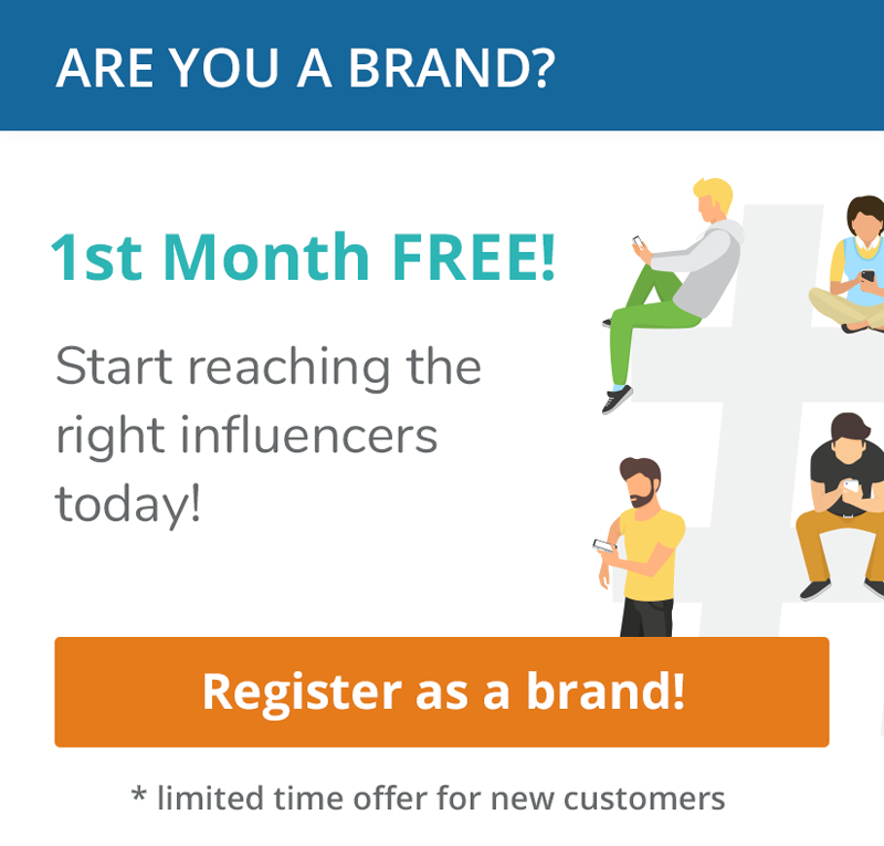 Are you a brand? Register today! First month is free